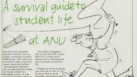 A survival guide to student life at ANU, in ANU Reporter, February 1983.