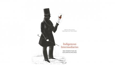 Indigenous Intermediaries, edited by Shino Konishi, Maria Nugent and Tiffany Shellam.